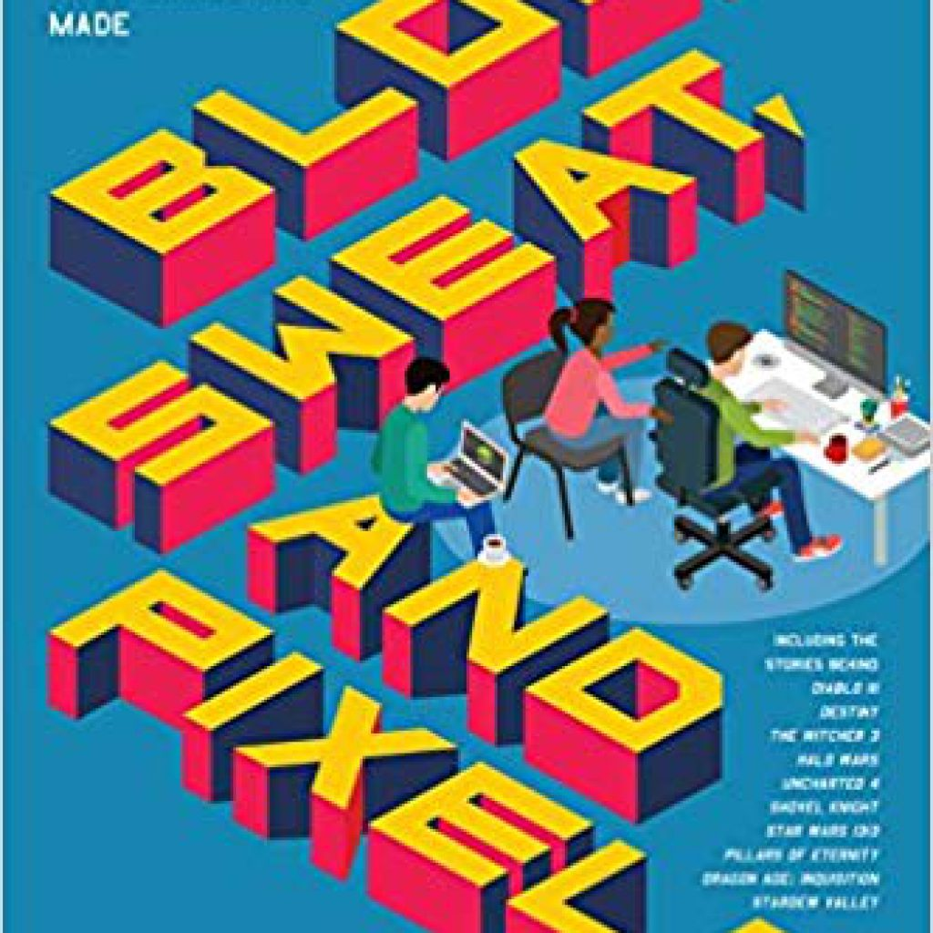 "Portada del libro ""Blood, sweat and pixels"""